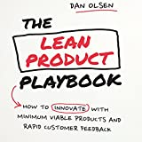 The missing manual on how to apply Lean Startup to build products that customers love.   The Lean Product Playbook is a practical guide to building products that customers love. Whether you work at a start-up or a large, established company, we all k...