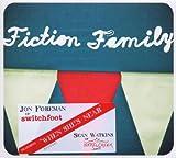 Songtexte von Fiction Family - Fiction Family