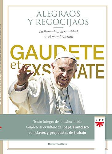 Alegraos y regocijaos (Papa Francisco)