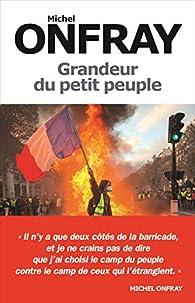 Grandeur du petit peuple par Michel Onfray