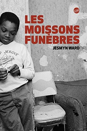 Les Moissons Funèbres - Ward Jesmyn