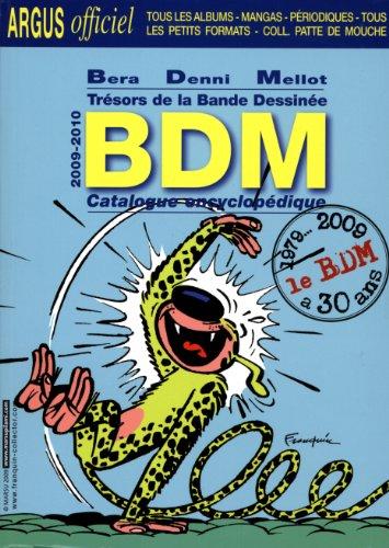 Trésors de la bande dessinée BDM : Catalogue encyclopédique par Michel Béra