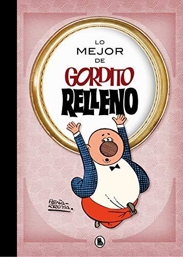 Lo mejor de Gordito Relleno (Lo mejor de...) (Bruguera Clásica) por Peñarroya Peñarroya