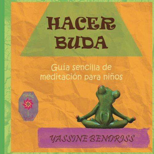Hacer Buda (Mandala Infantil) por Ernest Yassine Bendriss