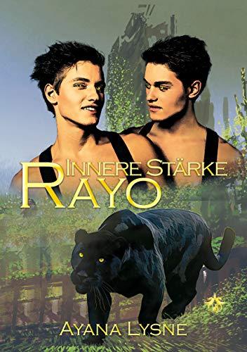 Innere Stärke - Rayo