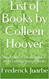 List of Books by Colleen Hoover : Never Never Series and list of all Colleen Hoover Books (English Edition)