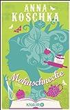 'Mohnschnecke: Roman' von Anna Koschka