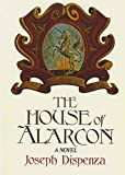 The House of Alarcon Hardcover ¨C 1978