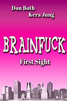 Brainfuck: First Sight von [Jung, Kera, Both, Don]