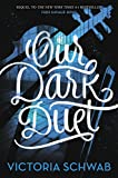 Our Dark Duet (Monsters of Verity Book 2)