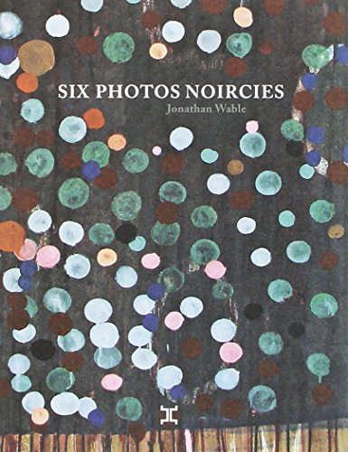 six-photos-noircies