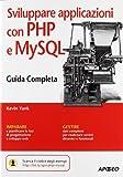 Sviluppare applicazioni con PHP e MySQL