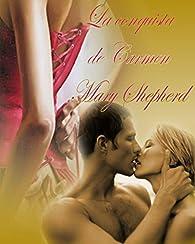 La conquista de Carmen par Mary Shepherd