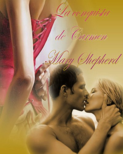 La conquista de Carmen por Mary Shepherd