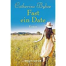 Fast ein Date (Not Quite Serie 1) (German Edition)