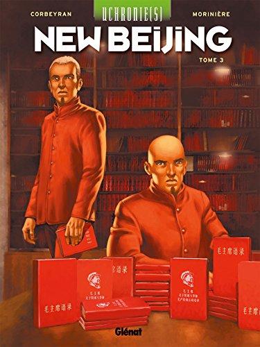 Uchronie[s] - New Beijing - Tome 03 (Uchronie(s) - New Beijing)