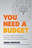 You Need a Budget: The Proven System for Breaking the Paycheck-to-Paycheck Cycle, Getting