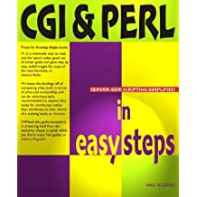 Cgi & Perl In Easy Steps (In Easy Steps Series) by Mike McGrath (2001-01-11)