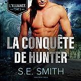 La Conquete de Hunter: The Alliance Series, Book 1