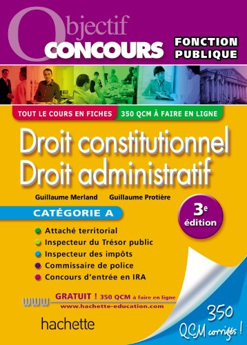 Fiches - Droit constitutionnel, Droit administratif, Catgorie A - Ed.2011