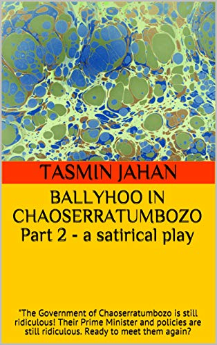 Ballyhoo In Chaoserratumbozo Part 2 A Satirical Play The