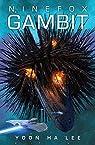Ninefox Gambit par Lee