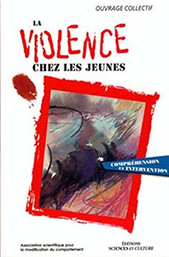 La Violence chez les jeunes par Editions Béliveau