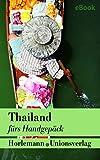 Thailand fürs Handgepäck: Geschichten moderner thailändischer Autorinnen und Autoren. Mit Illustrationen. Bücher fürs Handgepäck