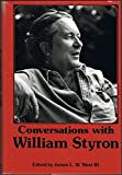Conversations with William Styron (Literary Conversations) by William Styron (1985-07-30)