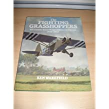 "The Fighting Grasshoppers: US Liaison Aircraft Operations in Europe, 1942-45: United States Liaison Aircraft Operations in Europe, 1942-45: ""Fighting Grasshoppers"""
