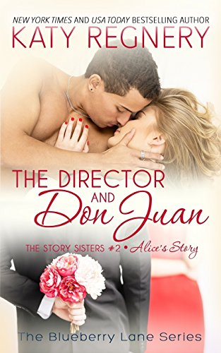 The Director and Don Juan: The Story Sisters #2