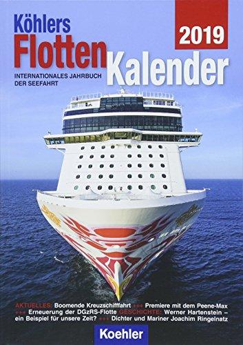 Köhlers FlottenKalender 2019: Internationales Jahrbuch der Seefahrt