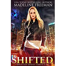 Shifted (Parts 1-4) (Shifted Series Book 1)