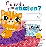 "Afficher ""Où es-tu petit chaton ?"""