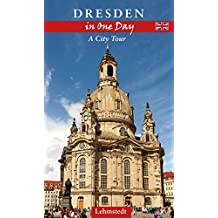 Dresden in One Day: A City Tour