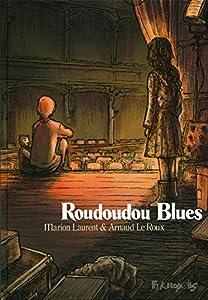 vignette de 'Roudoudou blues (Arnaud Le Roux)'
