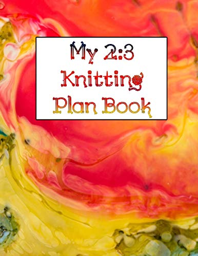 My 2:3 Knitting Plan Book: 100 Pages to Plan Your Next Project Oversized Wool Cap