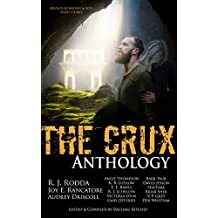 The Crux Anthology: Adventure Science Fiction & Fantasy Stories from 16 International Authors