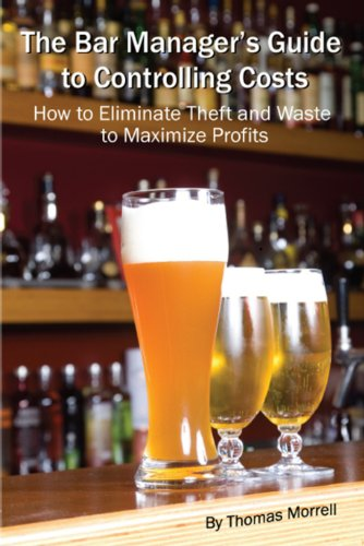 The Bar Manager's Guide To Controlling Costs: How To Eliminate Theft And Waste To Maximize Profits (English Edition) Cocktail-tab