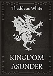 Kingdom Asunder: Abridged Edition (The Bloody Crown Trilogy Book 1)