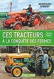 Les Tracteurs À La Conquête Des Fermes