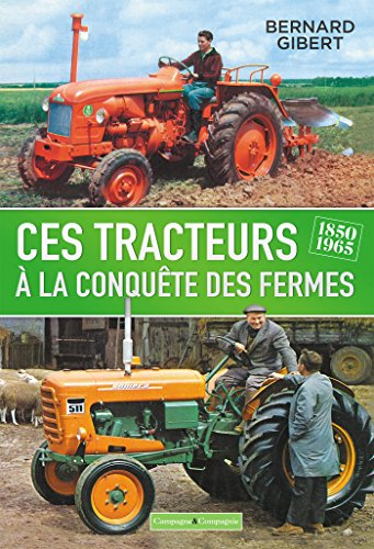 Descargar Libro Les tracteurs à la conquête des fermes de Bernard Gibert