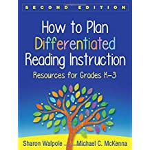 How to Plan Differentiated Reading Instruction : Resources for Grades K-3: Resources for Grades K-3 (Solving Problems in the Teaching of Literacy)