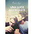 Una luce accecante (The Tav Vol. 1)
