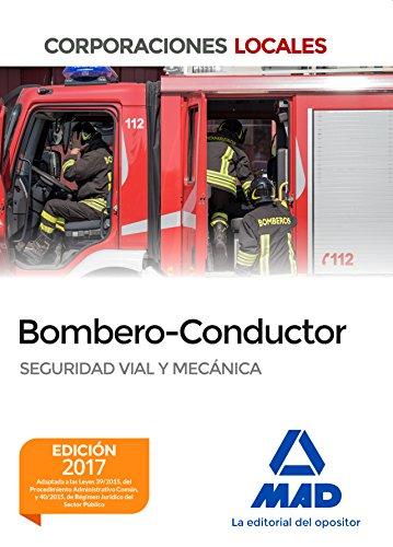 Bombero y Bombero-Conductor. Seguridad vial y mecánica por 7 Editores