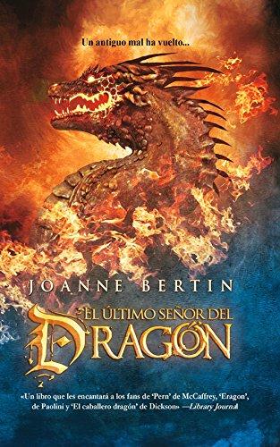 El último señor del dragón (Fantasía nº 81) por Joanne Bertin