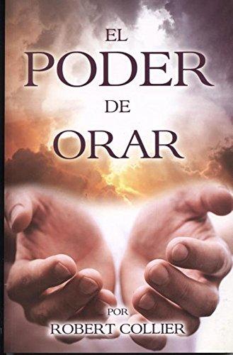 Poder de Orar: Power of Prayer