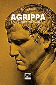 Agrippa: Il braccio destro di Augusto