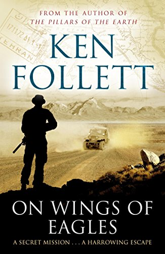 On Wings of Eagles (English Edition) por Ken Follett
