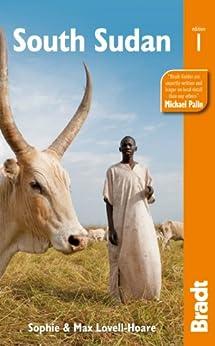 South Sudan par [Lovell-Hoare, Sophie, Lovell-Hoare, Max]